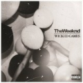Wicked Games [Explicit] by The Weeknd