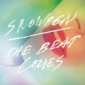 The Beat Comes by Snowden