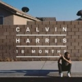 18 Months [Explicit] by Calvin Harris