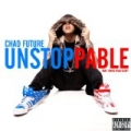 Unstoppable by Chad Future