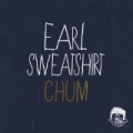 Chum [Explicit] by Earl Sweatshirt
