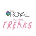 Freaks by Royal
