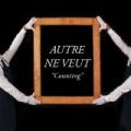 Counting by Autre Ne Veut