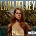 Paradise [Explicit] [+digital booklet] by Lana Del Rey