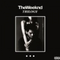 Trilogy [Explicit] by The Weeknd
