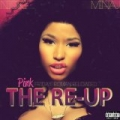 Pink Friday: Roman Reloaded The Re-Up (Explicit Version) by Nicki Minaj