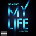 My Life [Explicit] by 50 Cent