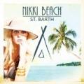 Nikki Beach St. Barth by Various artists