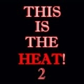This Is The Heat 2 by Khs