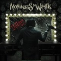 Infamous [Explicit] by Motionless In White