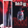 Blood by Reh Dogg