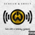 Scream & Shout [Explicit] by Will.I.Am