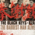 The Baddest Man Alive [Explicit] by The Black Keys