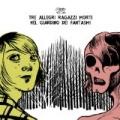 Nel giardino dei fantasmi by Tre Allegri Ragazzi Morti