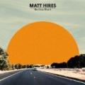 Restless Heart by Matt Hires