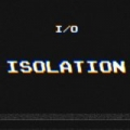 Isolation by I/O