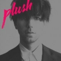 Plush - Single by Tiga