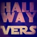 Hallway - Single [Explicit] by Vers