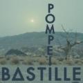 Pompeii by Bastille
