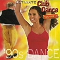 Ultimate Club Dance 90s - Vol. 2 by Various artists