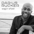 Wagon Wheel by Darius Rucker