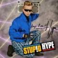 Stupid Hype Soundtrack by Stupid Hype