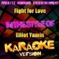 Fight for Love (In the Style of Elliot Yamin) [Karaoke Version] - Single by Ameritz Karaoke Entertainment