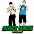 Money Maker (Reloaded) by Froggy Fresh