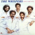 Love for Love by The Whispers
