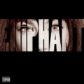 Elliphant EP [Explicit] by Elliphant