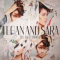Heartthrob by Tegan and Sara