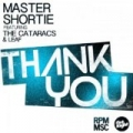 Thank You (feat. The Cataracs & Leaf) [Explicit] by Master Shortie & The Cataracs