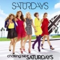 Chasing The Saturdays by The Saturdays