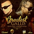 Greatest Gallis - Single by Beenie Man Sean Paul