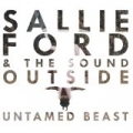Untamed Beast by Sallie Ford & The Sound Outside