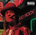 Devil Without A Cause [Explicit] by Kid Rock