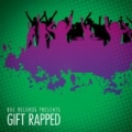 RBC Records Presents? Gift Rapped (Hip-Hop Hits) [Explicit] by Various artists