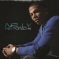 Hey Porsche by Nelly