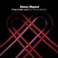Thing Called Love (feat. Richard Bedford) [The Remixes} by Above & Beyond