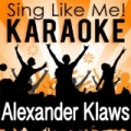 Best of Alexander Klaws (Karaoke Version) by Sing Like Me! Karaoke