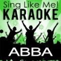Best of Abba (Karaoke Version) by Sing Like Me! Karaoke