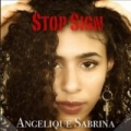 Stop Sign by Angelique Sabrina & Shontelle