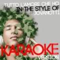 Tutto L'amore Che Ho (In the Style of Jovanotti) [Karaoke Version] - Single by Ameritz Digital Karaoke