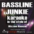 Bassline Junkie (In the Style of Dizzee Rascal) [Karaoke Version] - Single [Explicit] by 2010s Karaoke Band