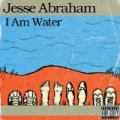 I Am Water by Jesse Abraham