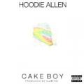 Cake Boy [Explicit] by Hoodie Allen