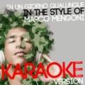 In Un Giorno Qualunque (In the Style of Marco Mengoni) [Karaoke Version] - Single by Ameritz Digital Karaoke