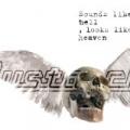 Sounds Like Hell, Feels Like Heaven by Mustasch