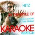 Hitz (In the Style of Chase & Status & Tinie Tempah) [Karaoke Version] - Single by Ameritz Digital Karaoke
