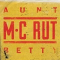 Aunt Betty [Explicit] by Middle Class Rut